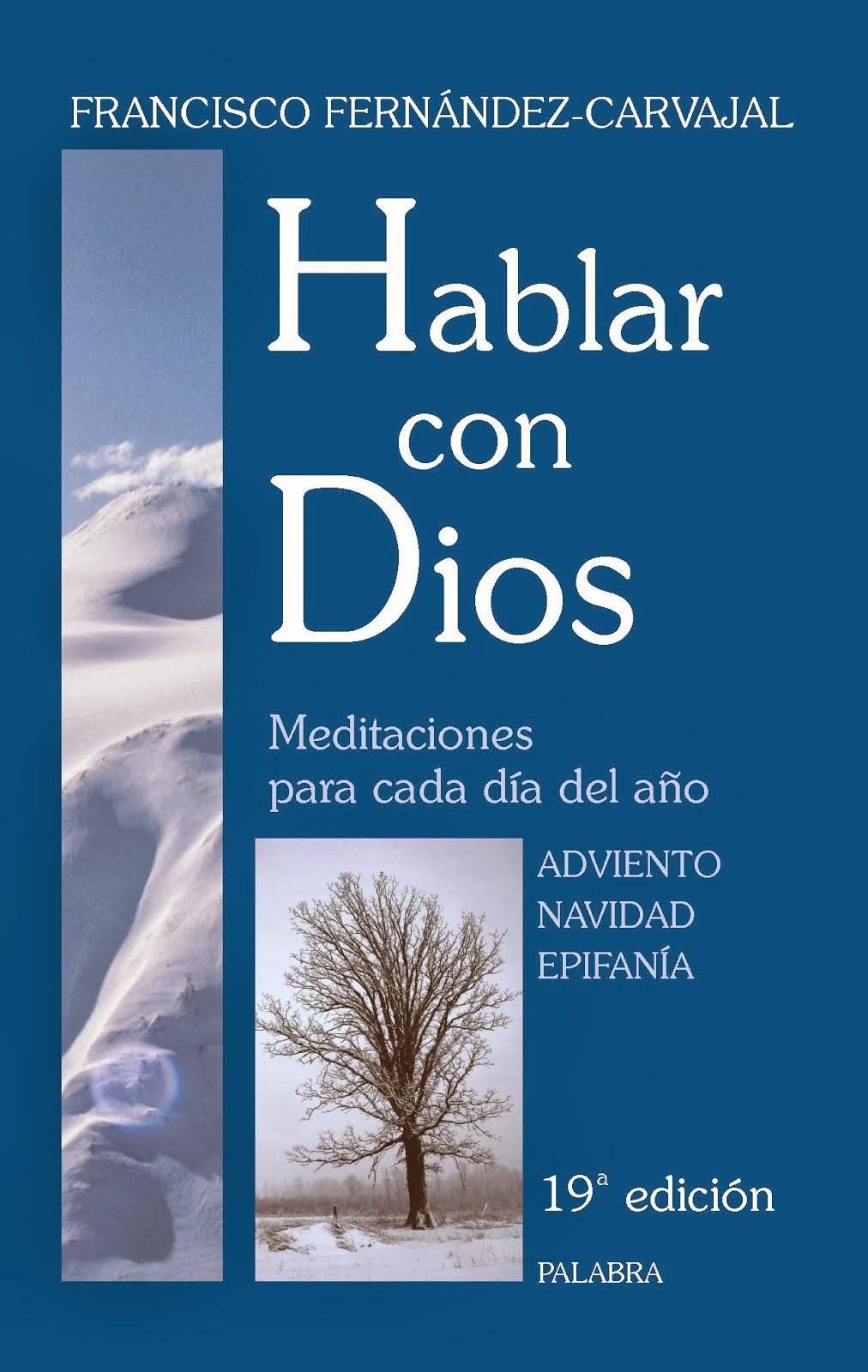 Meditación del Evangelio diario (Hablar con Dios, de Fernández-Carvajal)