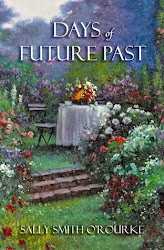 Days of Future Past by Sally Smith O'Rourke