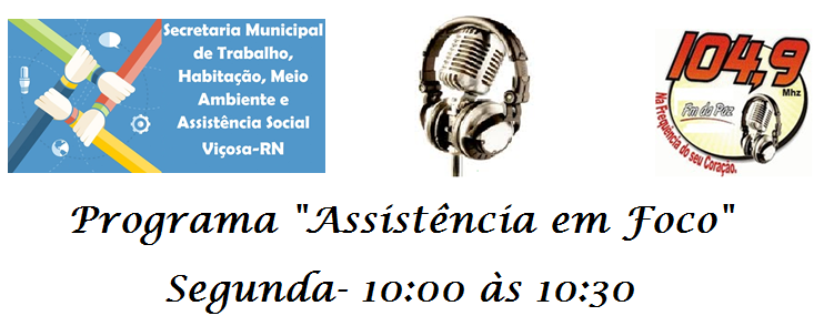 Programa Assistência em Foco