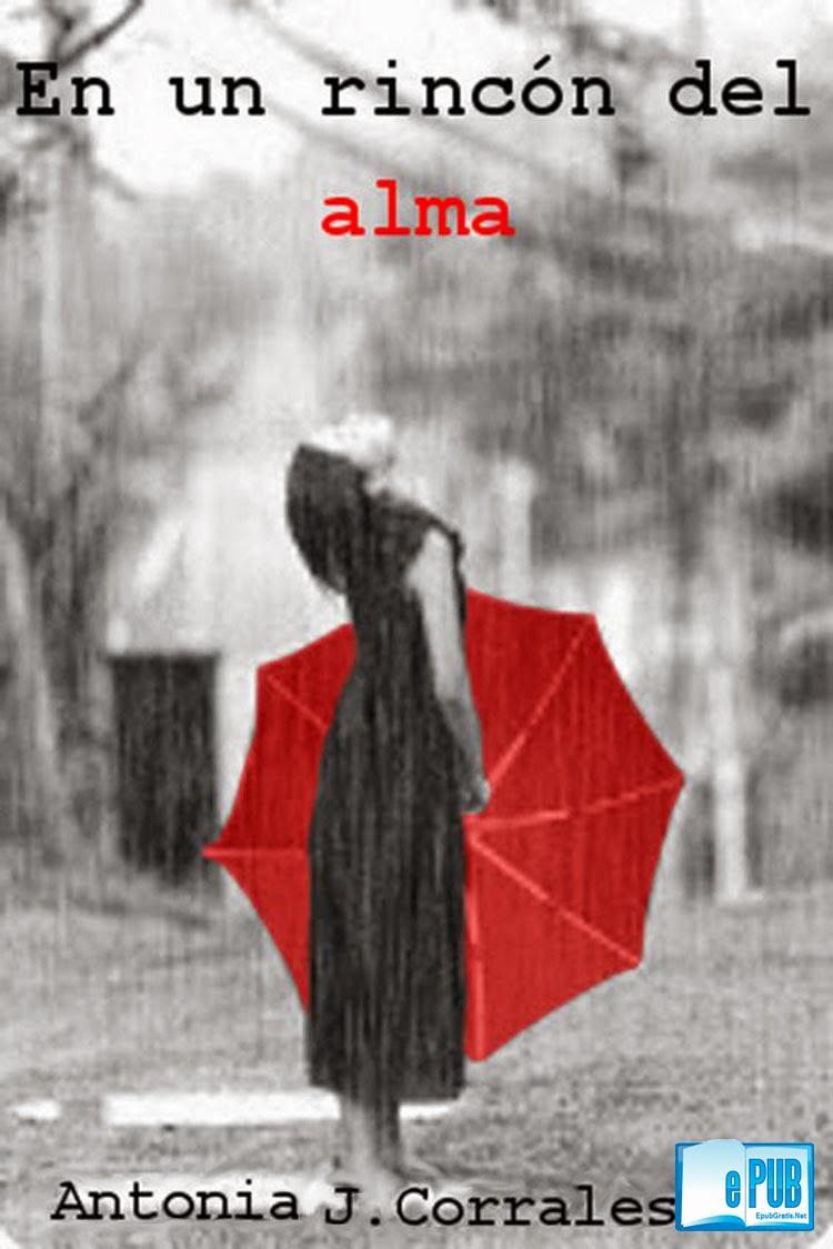 En+un+rinc%C3%B3n+del+alma  En un rincón del alma   Antonia J. Corrales