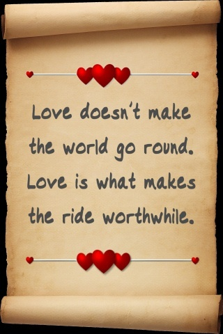 love quotes love doesn 39 t make the world go round urdu