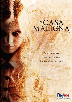 Filme A Casa Maligna