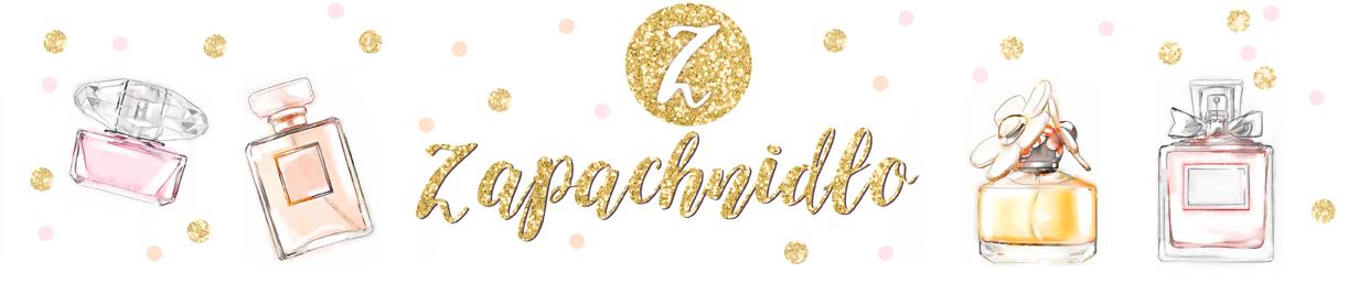 ZAPACHNIDŁO  - blog o perfumach, recenzje perfum