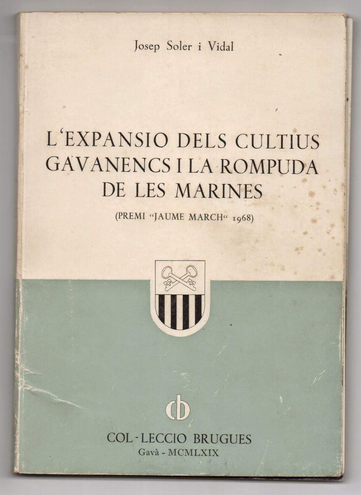 L'Expansió dels cultius gavanencs i la rompuda de les marines