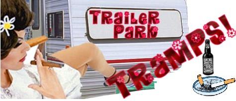Trailer Park Tramp Sara