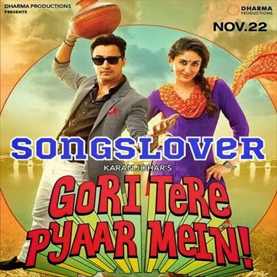 Gori Tere Pyaar Mein (2013) Mp3 Songs
