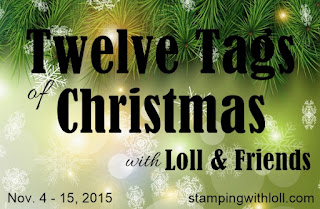 http://www.stampingwithloll.com/2015/11/day-two-twelve-tags-of-christmas.html