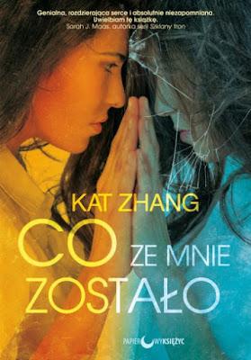 Kat Zhang - Co ze mnie zostało