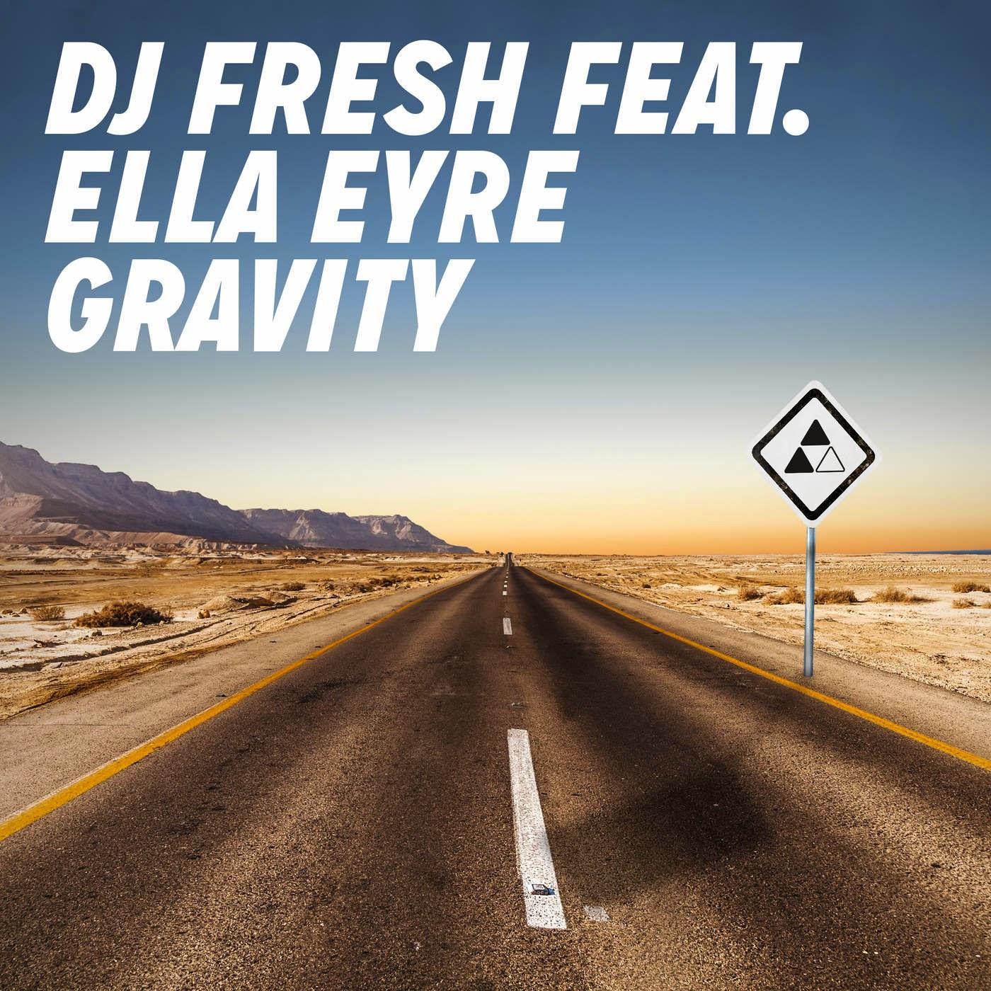 DJ Fresh - Gravity (feat. Ella Eyre) - Single Cover