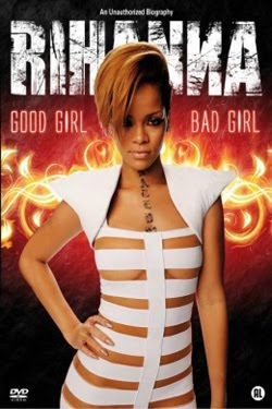 Rihanna: Good Girl, Bad Girl (2012)
