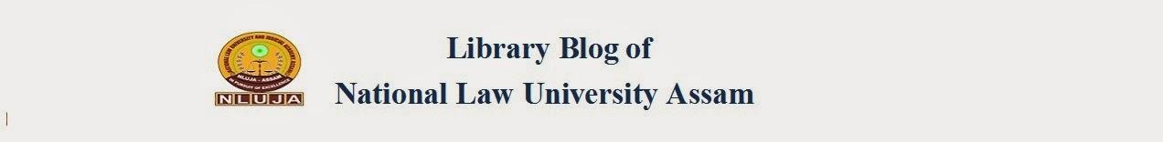 National Law University, Assam Library Blog