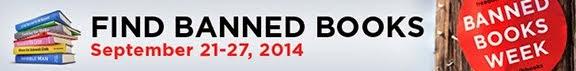 Celebrate Banned Books Week September 21-27, 2014!