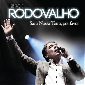 Bispo Rodovalho Sara Nossa Terra, Por Favor CAPA