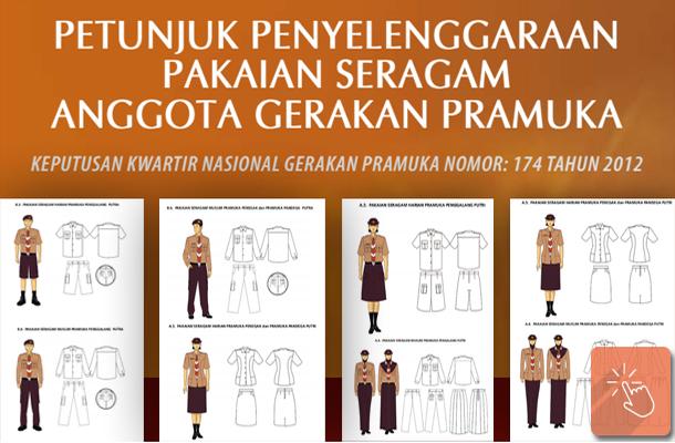 Petunjuk Penyelenggaraan Pakaian Seragam Anggota Gerakan Pramuka