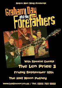 Graham Day & The Forefathers + The Len Price 3 at The Half Moon Putney September 16th