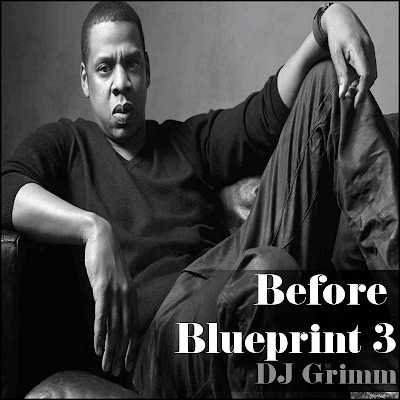 DJ Grimm - Before Blueprint 3