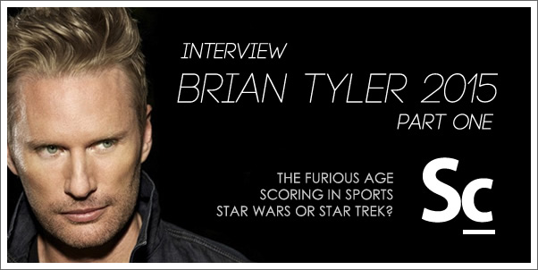 Interview:  Brian Tyler (2015) Part 1