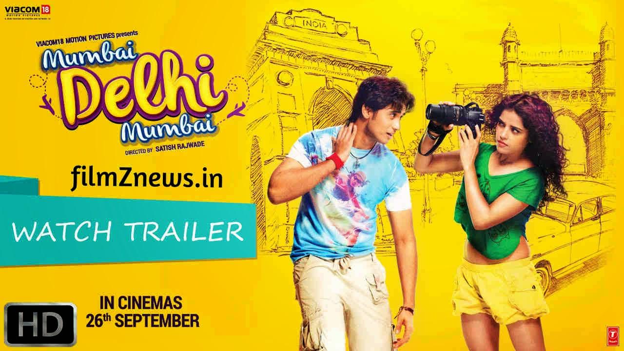 Mumbai Delhi Mumbai (2014) Hindi Movie Official Trailer