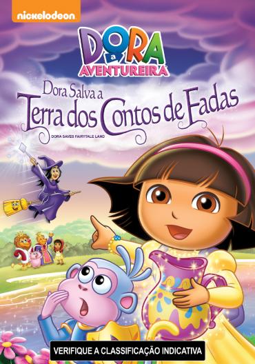 Dora A Aventureira: Dora Salva A Terra Dos Contos de Fada – Dublado (2015)