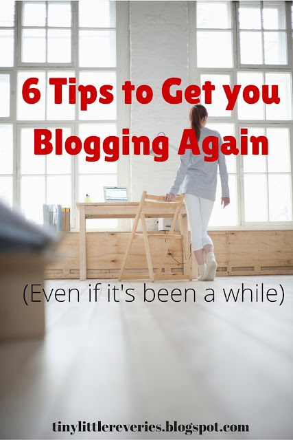 Blogging tips to help you get back to blogging, even if it's been a while.
