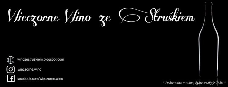 Wieczorne wino ze Struśkiem