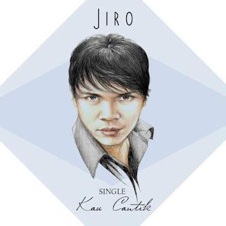 Jiro - Kau Cantik Stafaband Mp3 dan Lirik Terbaru