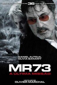 MR73: A Última Missão Dublado Online