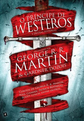 O Príncipe de Westeros e Outras Histórias - Diversos autores