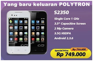 Polytron S2350 HP Android harga dibawah 1 juta