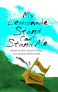 hysterical poetry for children- My Lemonade Stand Can't Stand Me