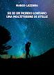 Su di un Mondo Lontano una Moltitudine di Stelle (ebook)