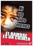 EL HAMBRE ES UN CRIMEN. NI UN PIBE MENOS