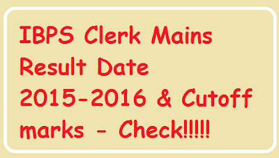 IBPS Clerk Mains Result Date 2015-2016