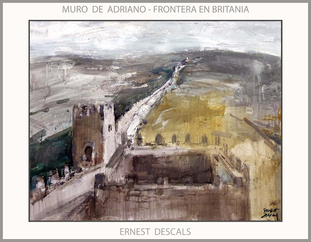 MURO DE ADRIANO-IMPERIO ROMANO-ARTE-PINTURA-BRITANIA-HISTORIA-FRONTERAS-ROMA-PINTURAS-ARTISTA-PINTOR-ERNEST DESCALS-