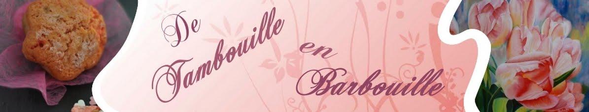 De Tambouille en Barbouille