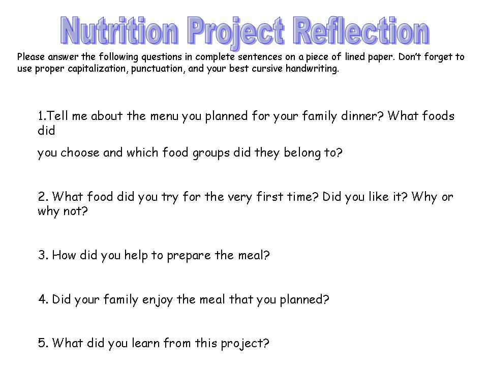 teaching project on nutrition essay Assignments and reflections:  development such as essay drafts,  a capstone project and post assessment reflections can also be used by.