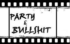 PARTY&BULLSHIT trailer  ↓↓↓