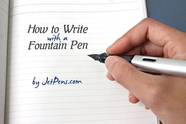 how to write with a fountainpen