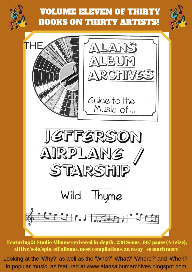 'Wild Thyme - The Alan's Album Archives Guide To Jefferson Airplane/Starship' is available now!