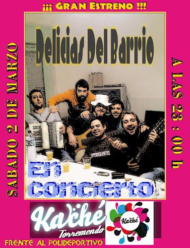 Cartel para actuación de Delicias del Barrio en Kache Torremendo