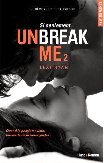 http://www.unbrindelecture.com/2014/06/unbreak-me-tome-2-si-seulement-de-lexi.html