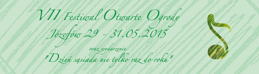 Festiwal Otwarte Ogrody Józefów 2015