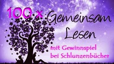 http://schlunzenbuecher.blogspot.de/2015/02/gemeinsam-lesen-100-gewinnspiel.html#more