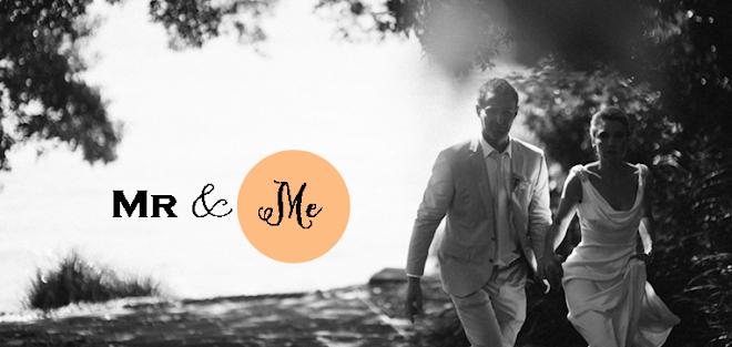 Mr & Me