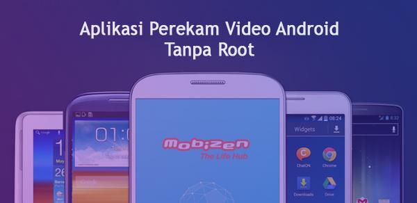 Aplikasi Merekam Layar Android Menjadi Video Tanpa Root