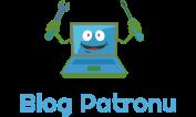 Blog Patronu - Blogger ve Daha Fazlası