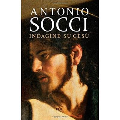 Indagine su Gesù di Antonio Socci