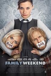 Gia Đình Rắc Rối - Family Weekend