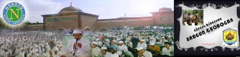 Welcome,Ahlan Wa Sahlan,Selamat Datang,Sugeng Rawuh di Ngroto,Gubug,Grobogan
