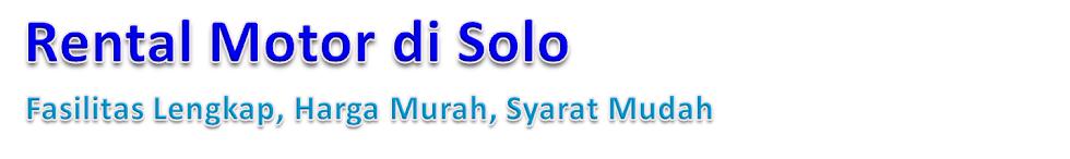 Rental Motor di Solo - Sewa Sepeda Motor Murah di Solo